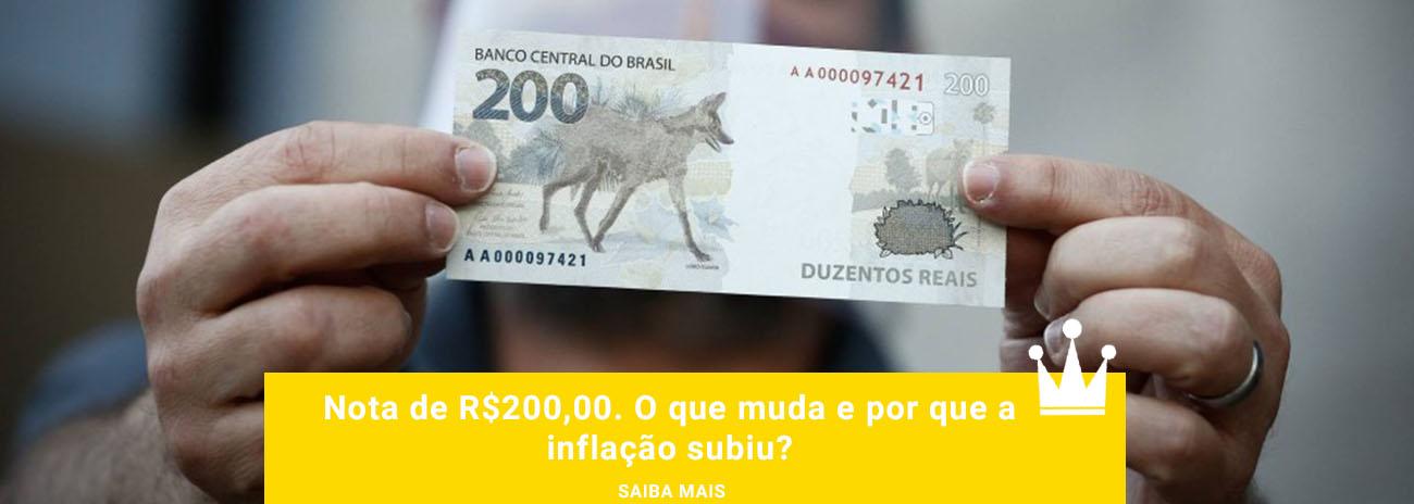 Nova Cédula R$ 200,00 - Banco Central